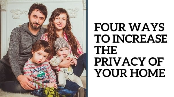 Privacy of Your Home
